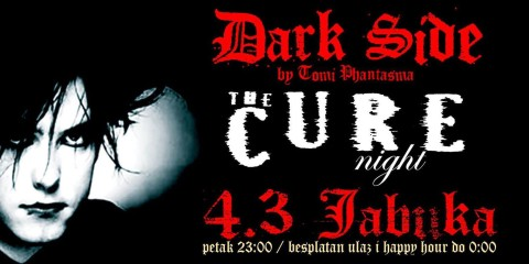DARK SIDE by Tomi Phantasma The Cure night