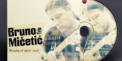BRUNO MIČETIĆ TRIO & GUESTS objavili album ''Beauty Of Your Soul''