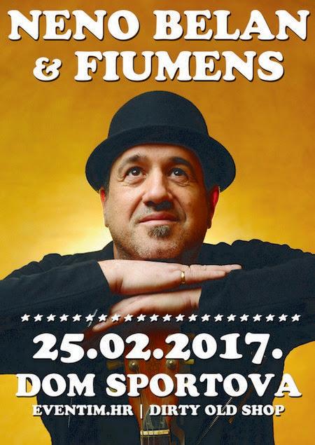 NENO BELAN & FIUMENS u Domu sportova 25.2.2017