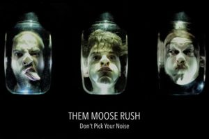 THEM MOOSE RUSH