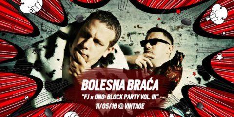 Bolesna braca_Block party
