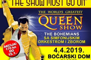 The Show Must Go On - The Worlds Greatest Queen Show 04 04 Bocarski dom Zagreb
