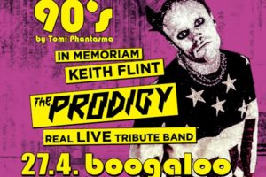 Keith Flint, Prodigy real Live tribute, 90's Party , Smells like 90's , The Prodigy, Prodigy real live tribute band ,