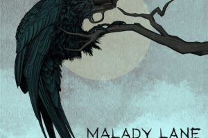 Malady Lane album prvijenac Nothing Is Too Far Anymor